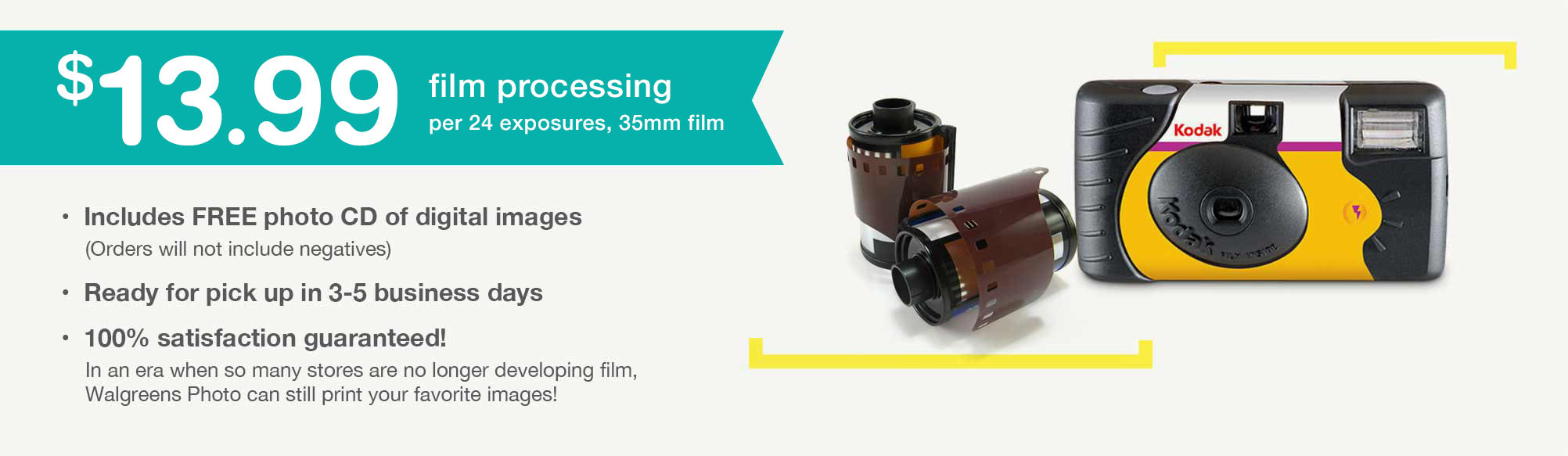 $13.99 Film Processing per 24 exposures, 35mm film. Includes FREE photo CD of digital images. (Orders will not include negatives) Ready for pick up in 3-5 business days. 100% satisfaction guaranteed!
