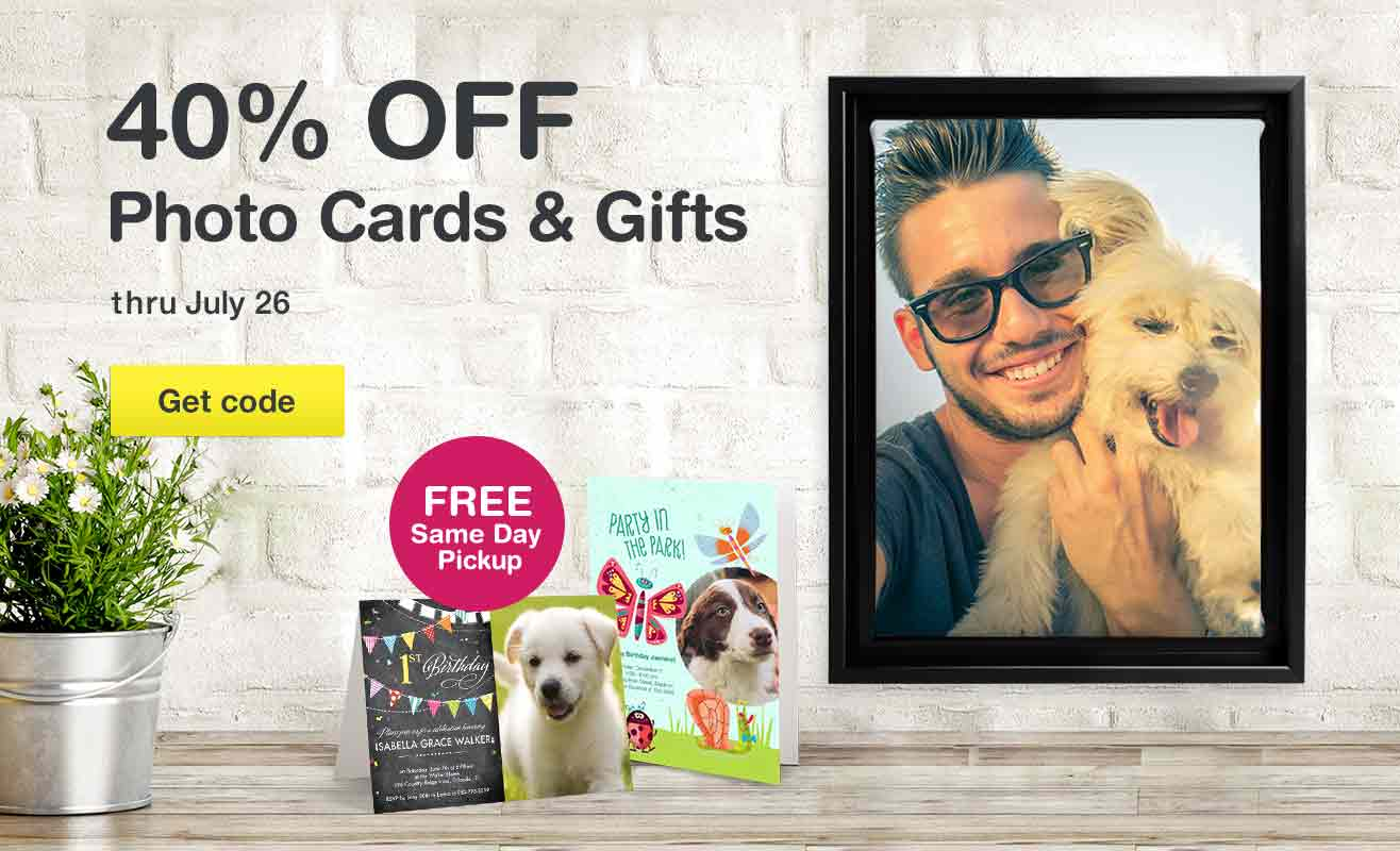 40% OFF Photo Cards & Gifts thru July 26. Get code. FREE Same Day Pickup.