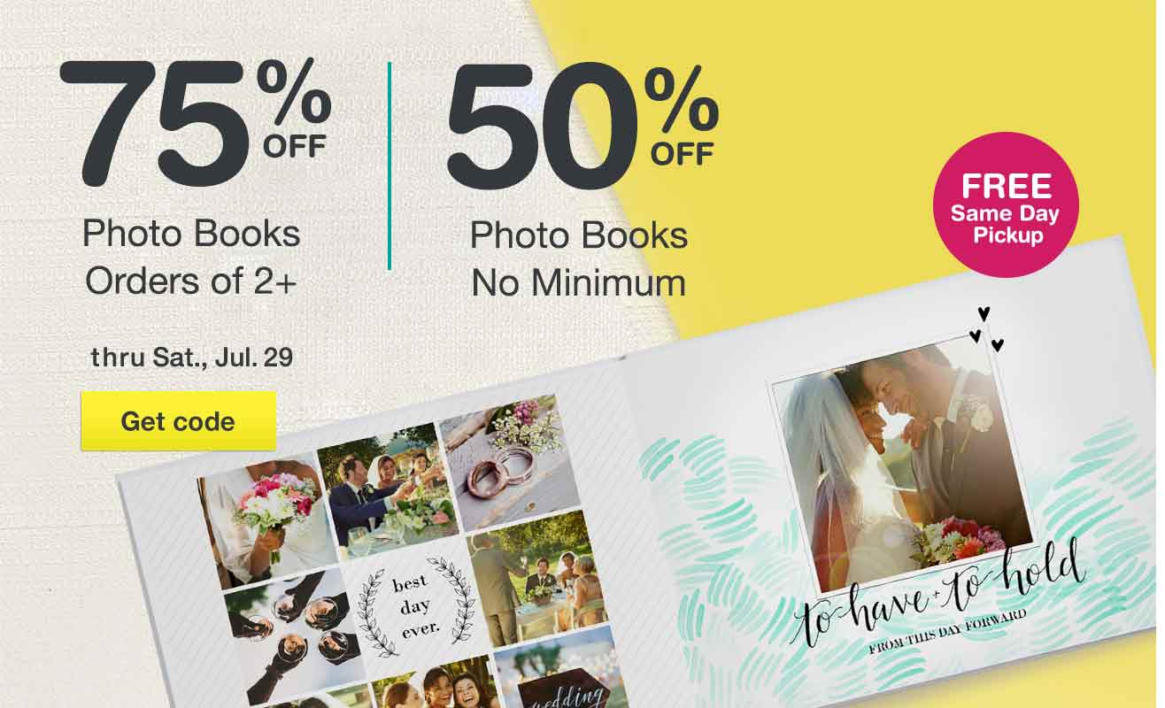 75% OFF Photo Books on orders of 2+; 50% OFF Photo Books thru July 29. Get code. FREE Same Day Pickup.